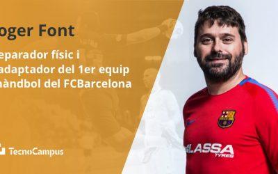 Entrevista a Roger Font, preparador físic i readaptador del 1er equip de Handbol del FC Barcelona